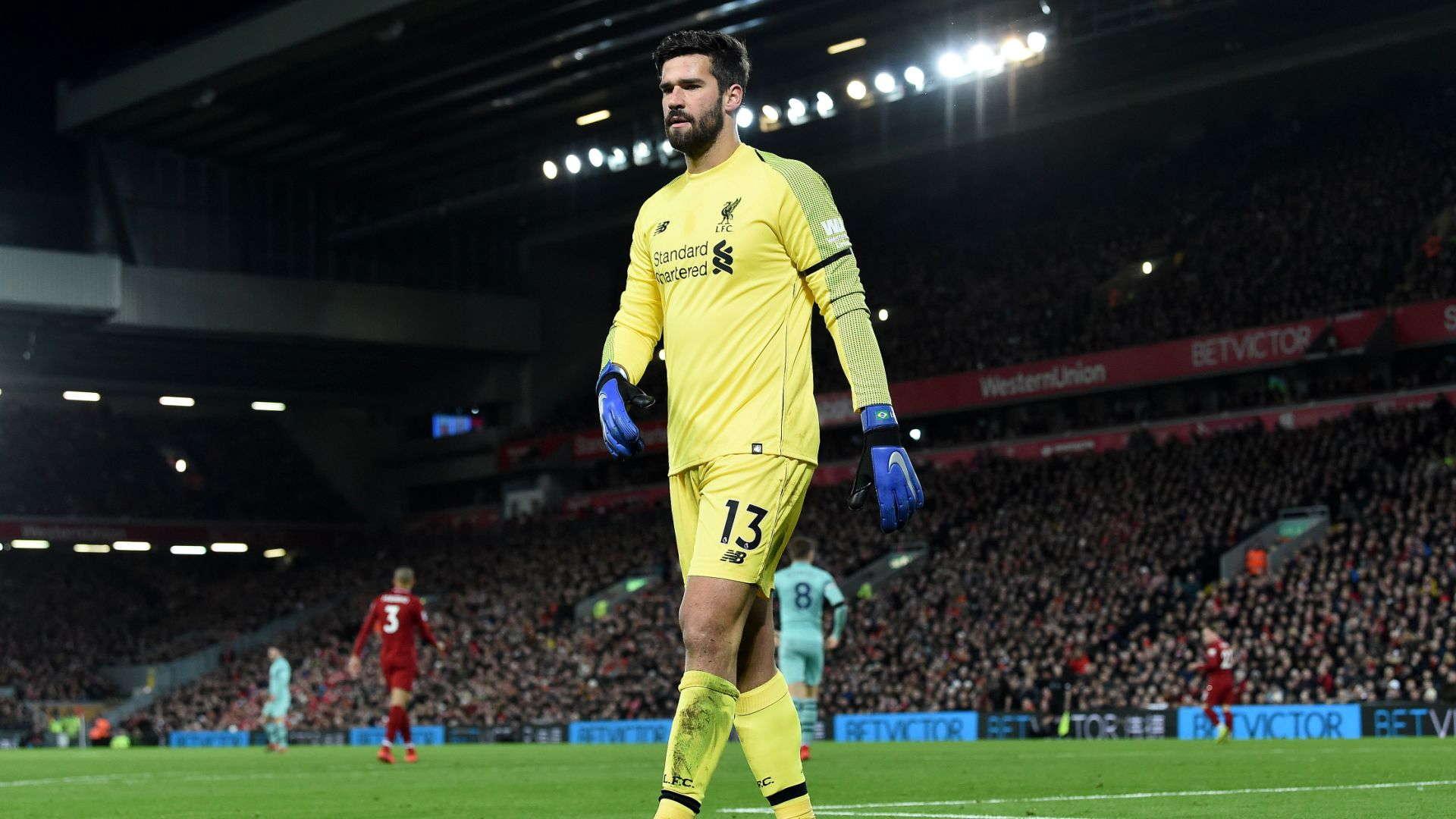 Alisson : Liverpool Harus Menangkan Segalanya