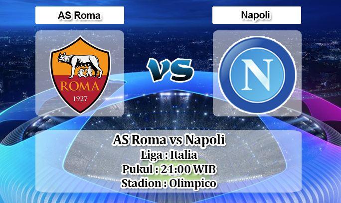 Prediksi Skor Pertandingan Roma Vs Napoli