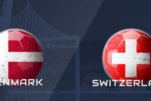 Prediksi Score Denmark Vs Switzerland