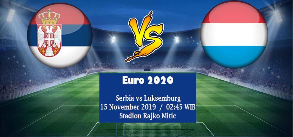 Prediksi Skor Serbia Vs Luxembourg