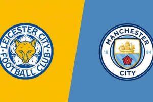 Prediksi Skor Leicester Vs Manchester City