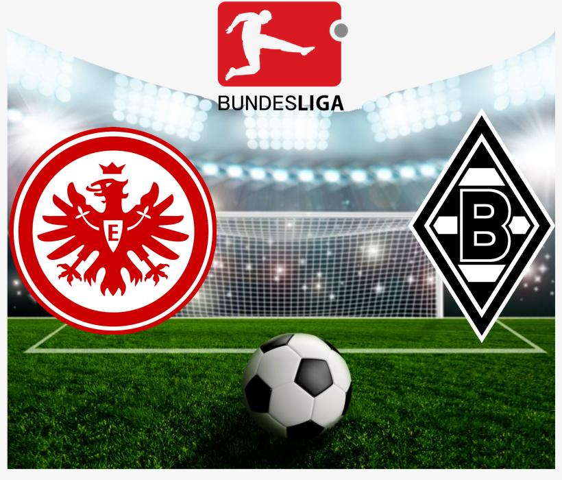 Prediksi Skor Frankfurt Vs Borussia Monchengladbach