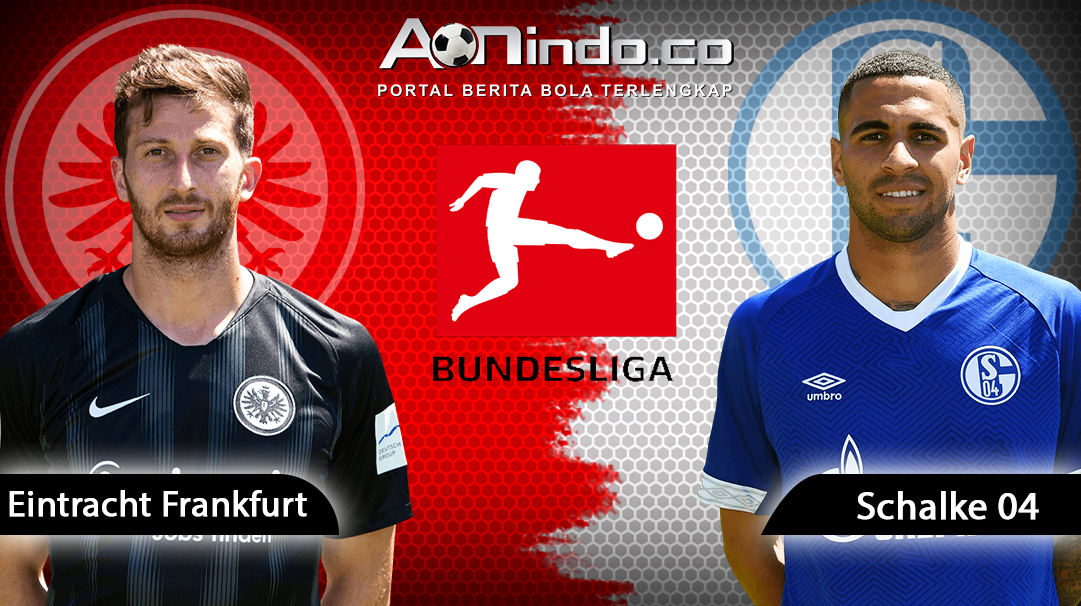 Prediksi Skor Eintracht Frankfurt vs FC Schalke