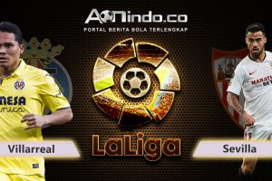 Prediksi Skor Villarreal Vs Sevilla