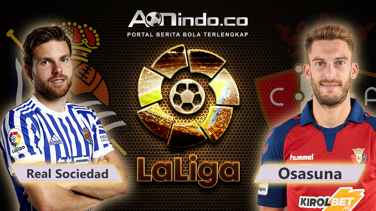Prediksi Skor Real Sociedad vs CA Osasuna