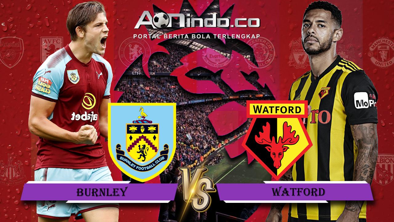 Prediksi Skor Burnley vs Watford