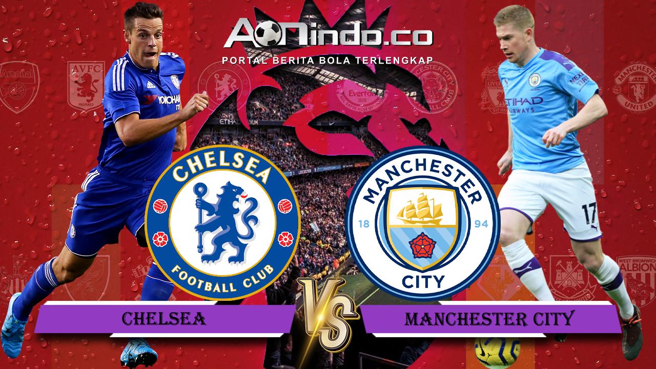 Prediksi Skor Chelsea vs Manchester City