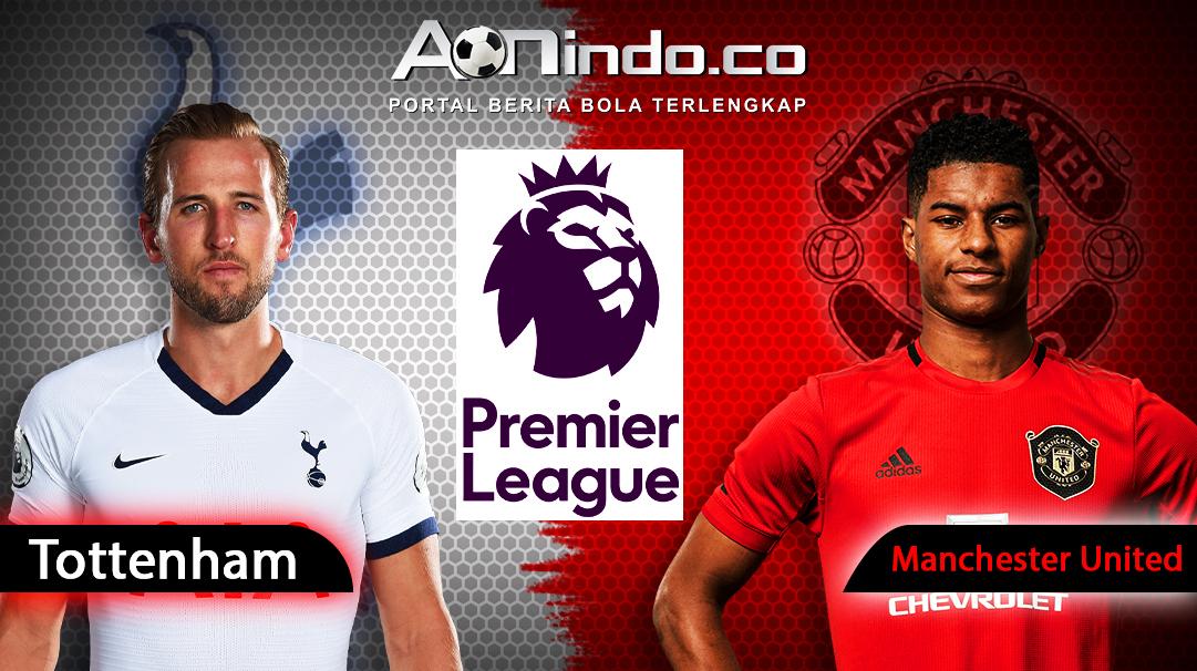 Prediksi Skor Tottenham Hotspur Vs Manchester United Aon Indo News
