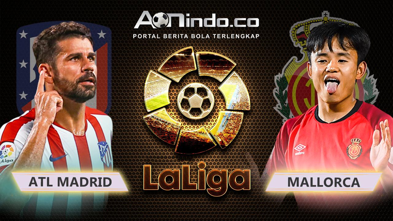 Prediksi Skor ATL MADRID VS MALLORCA
