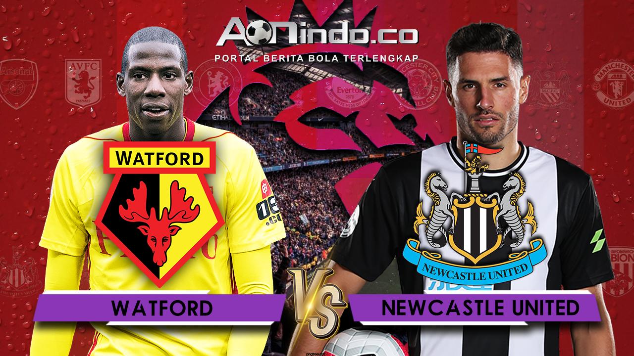 Prediksi Skor Watford vs Newcastle United