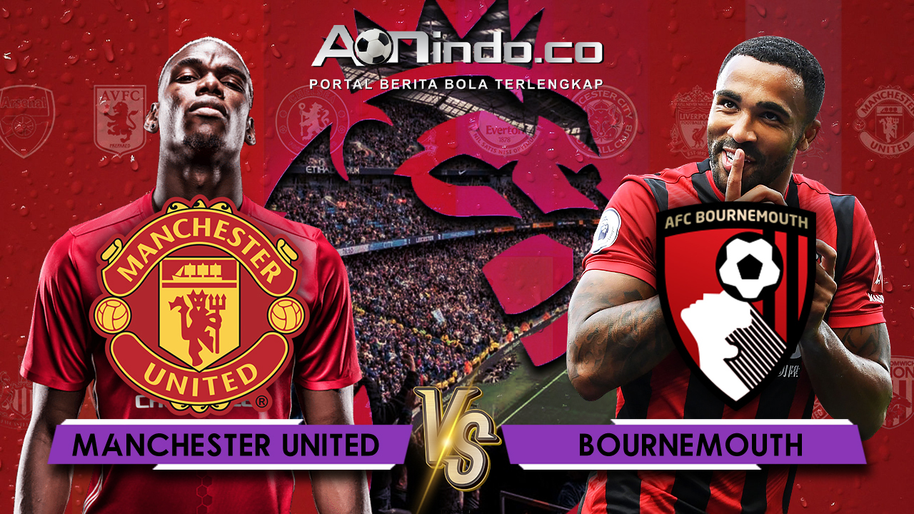 Prediksi Skor Manchester United vs Bournemouth