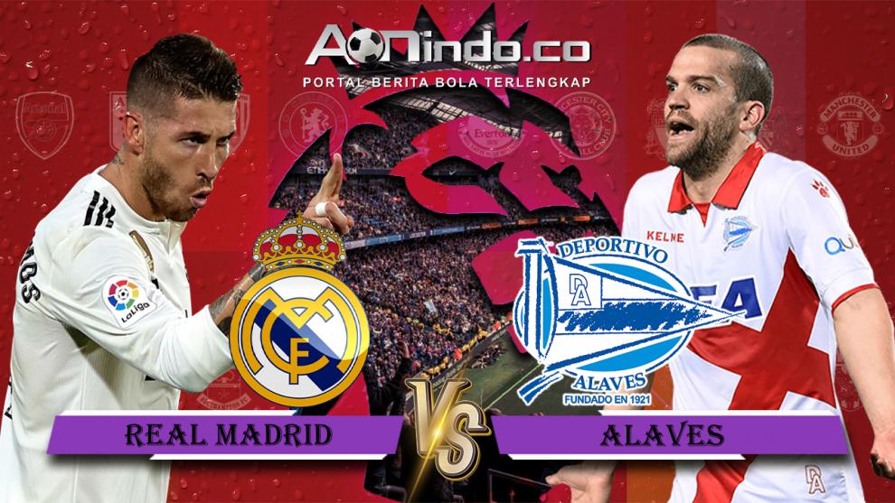 Prediksi Skor Real Madrid Vs Alaves