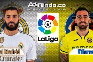 Prediksi Skor Real Madrid vs Villarreal