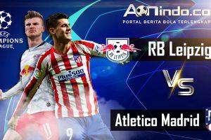 Prediksi Skor RB Leipzig vs Atletico Madrid