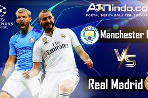 Prediksi Skor Manchester City vs Real Madrid
