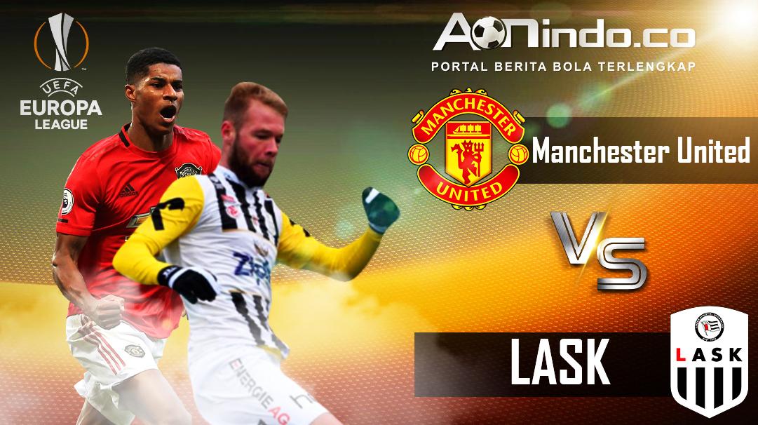 Prediksi Skor Manchester United vs LASK
