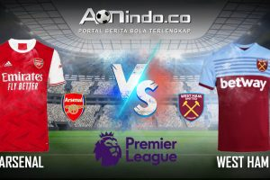 Prediksi Skor Arsenal vs West Ham