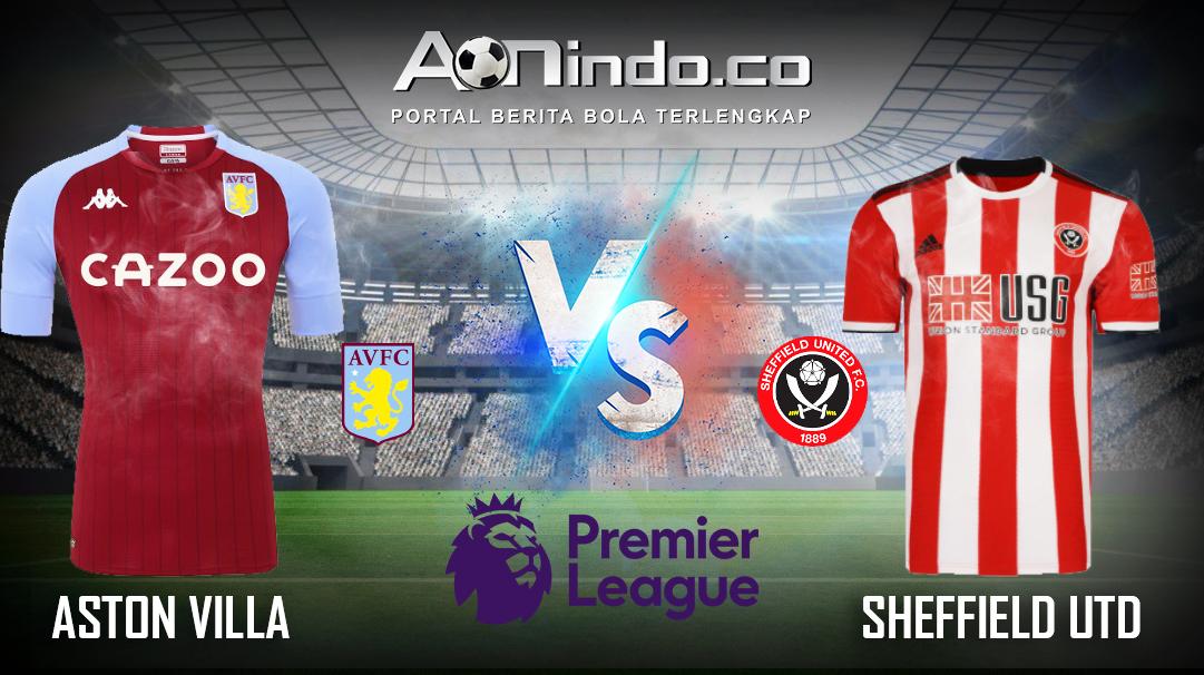 Prediksi Skor Aston Villa vs Sheffield Utd