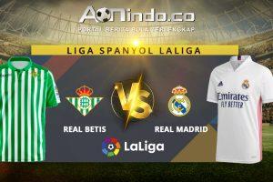 Prediksi Skor Real Betis Vs Real Madrid