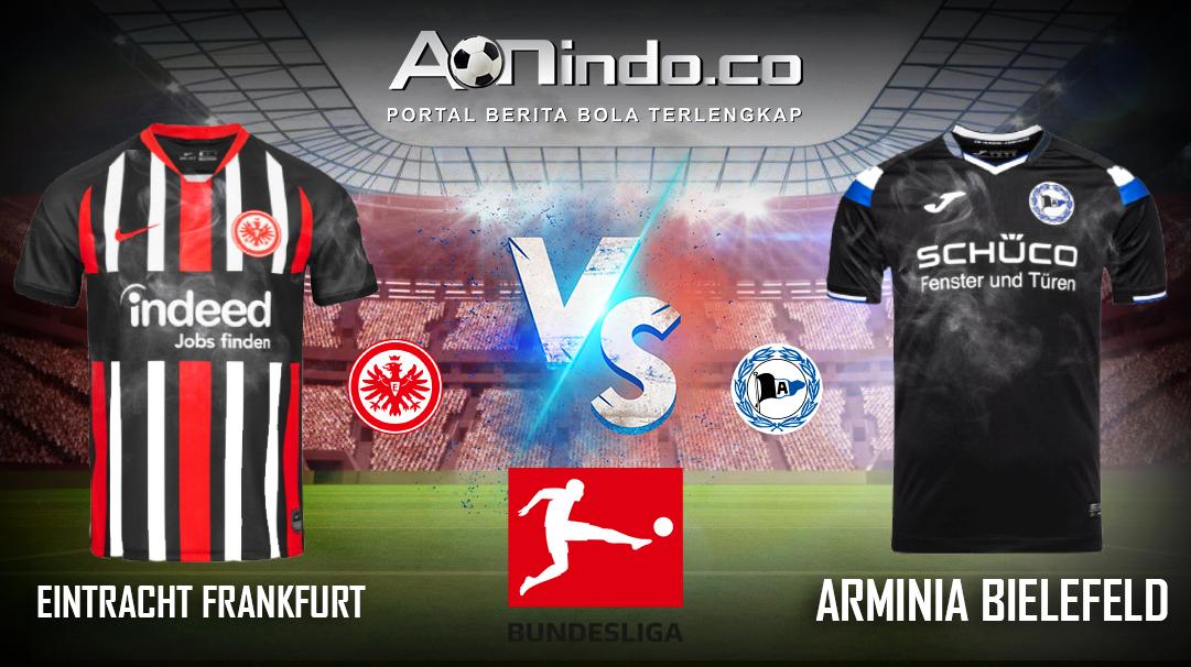 Prediksi Skor Eintracht Frankfurt vs Arminia Bielefeld