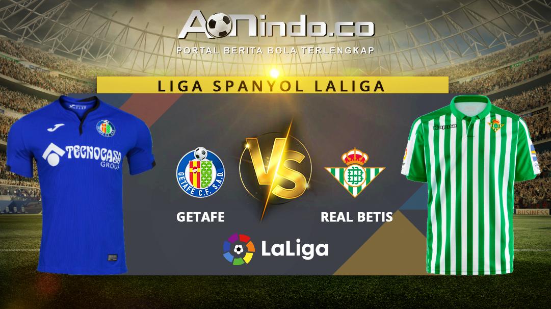 Prediksi Skor Getafe vs Real Betis