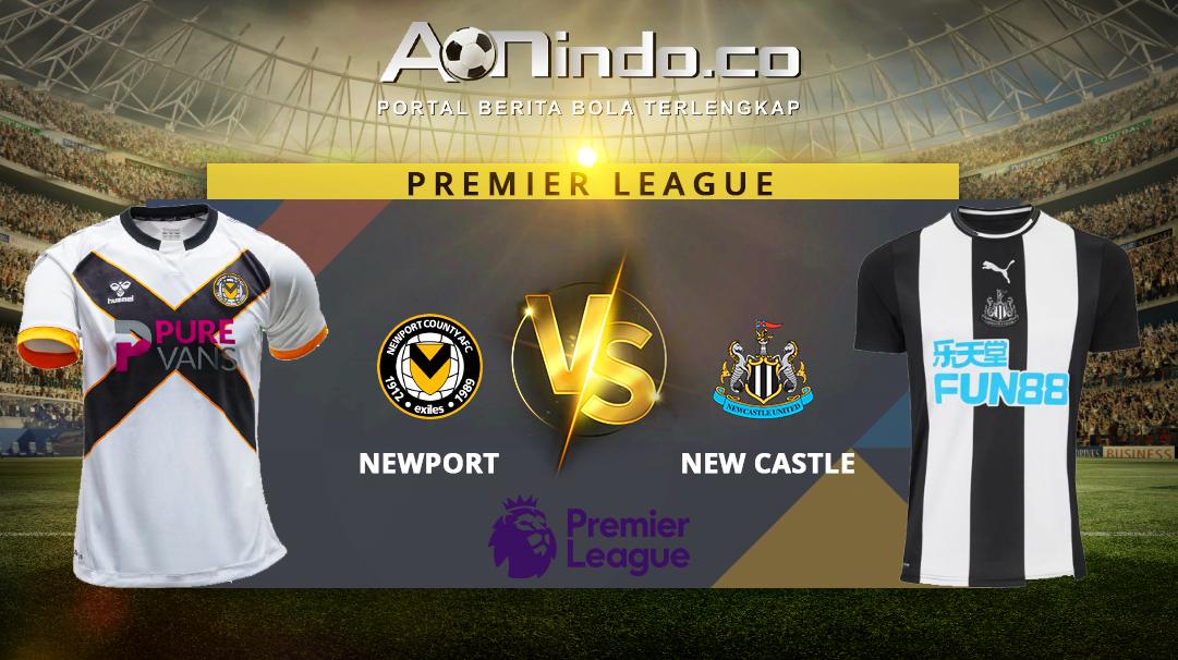 Prediksi Skor Newport vs Newcastle