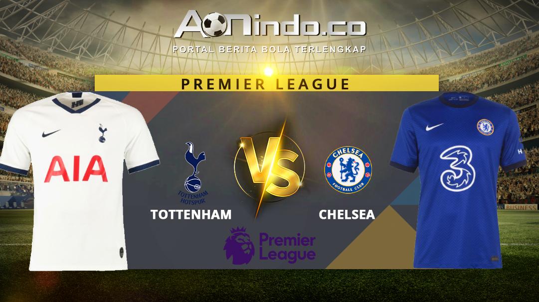Prediksi Skor Tottenham vs Chelsea