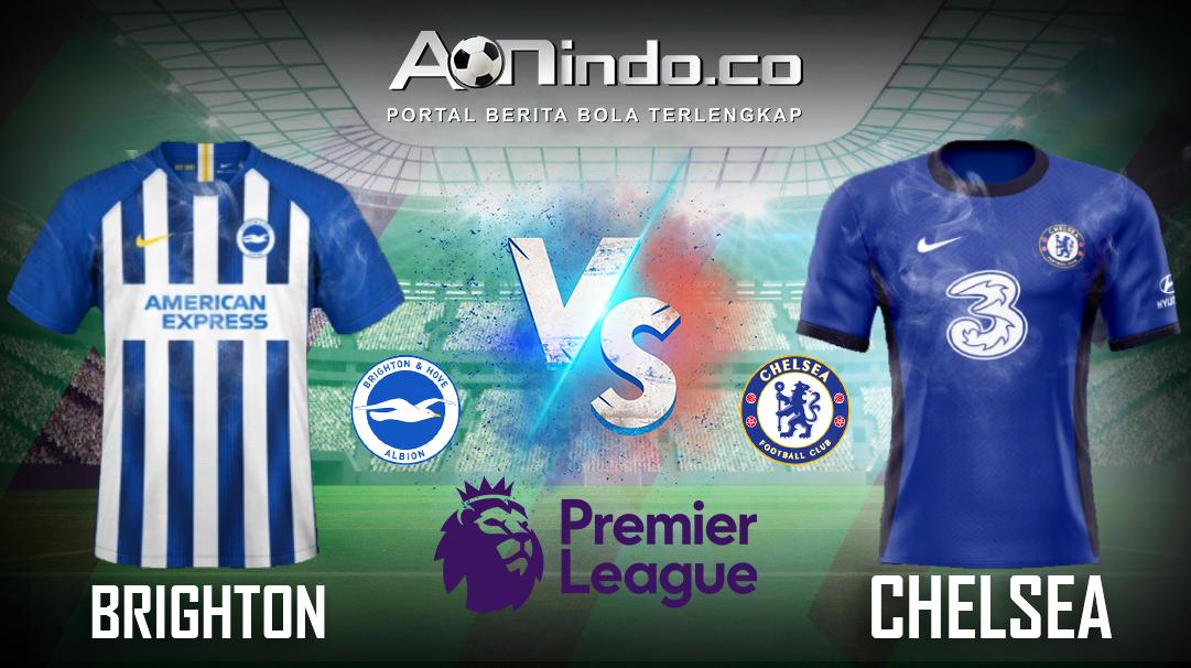 Prediksi Skor Brighton vs Chelsea