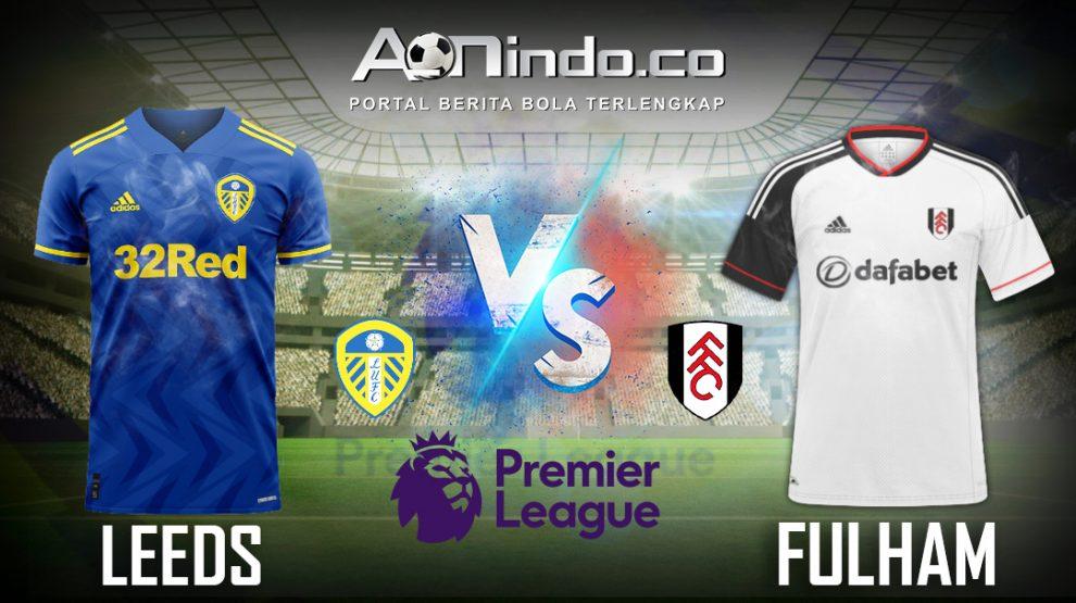Prediksi Skor Leeds United Vs Fulham