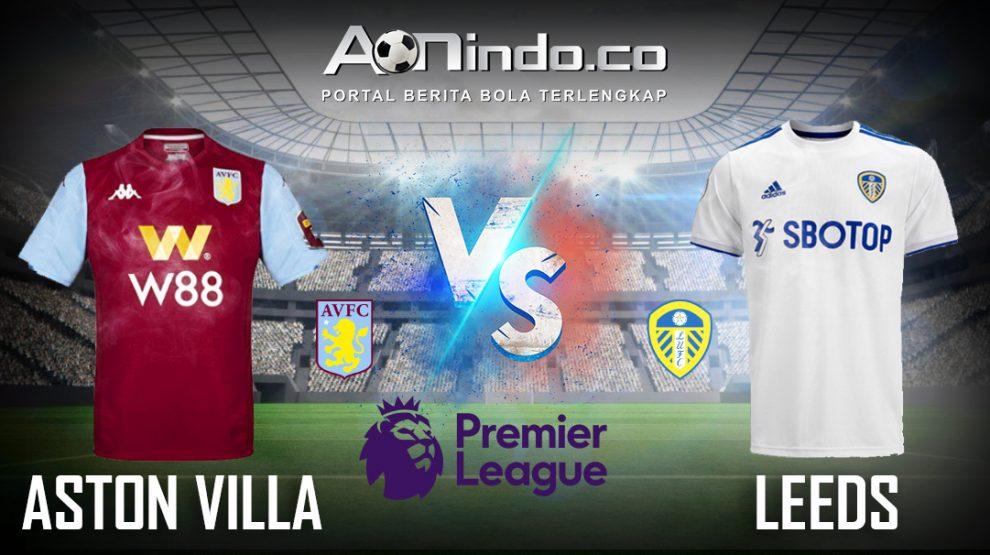 Prediksi Skor Aston Villa vs Leeds