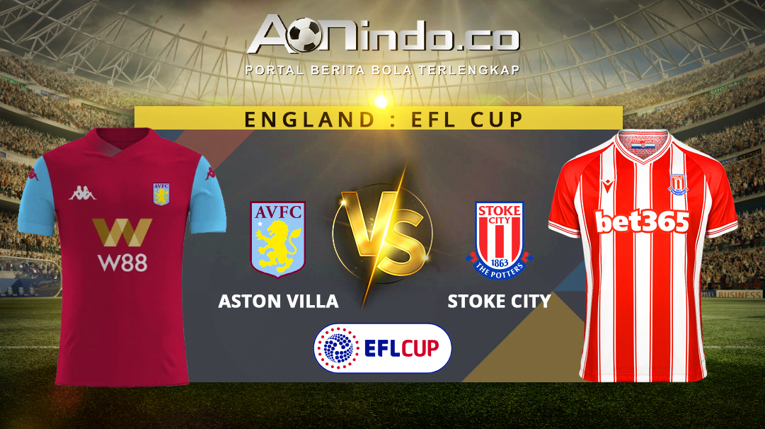 Prediksi Skor Aston Villa vs Stoke City