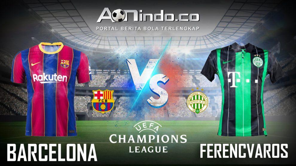 Prediksi Skor Barcelona vs Ferencvaros