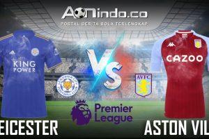 Prediksi Skor Leicester vs Aston Villa