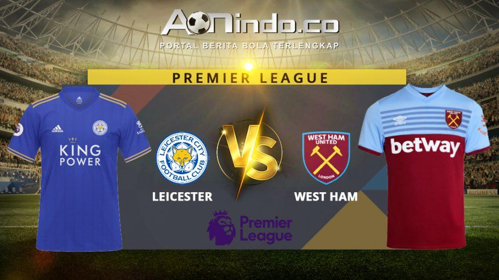Prediksi Skor Leicester Vs West Ham