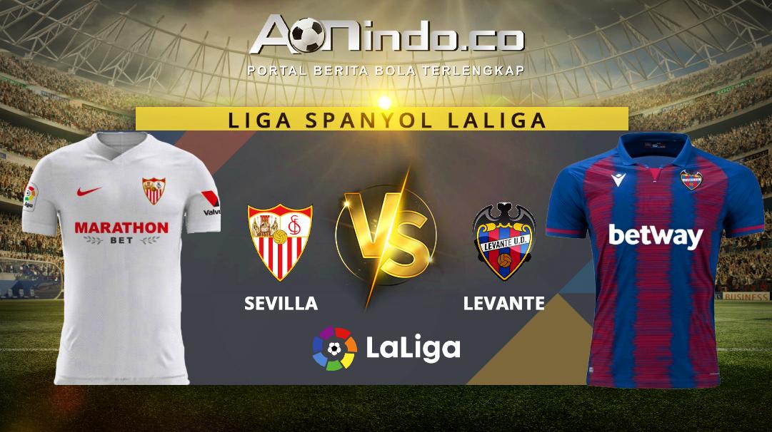 Prediksi Skor Sevilla vs Levante