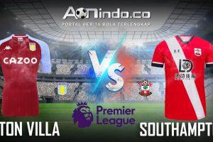Prediksi Skor Aston Villa vs Southampton