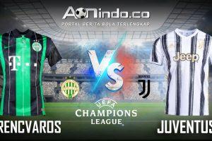 Prediksi Skor Ferencvaros vs Juventus