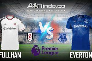 Prediksi Skor Fulham vs Everton