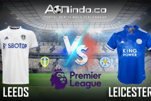 Prediksi Skor Leeds vs Leicester