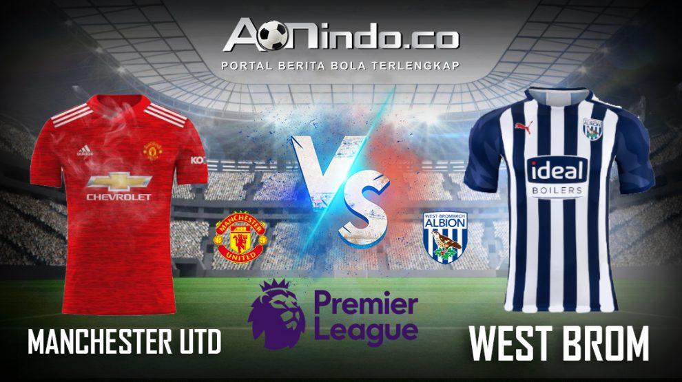 Prediksi Skor Manchester Utd vs West Brom