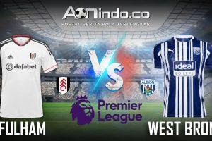 Prediksi Skor Fulham vs West Brom