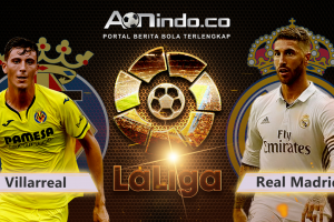 Prediksi Skor Villarreal Vs Real Madrid