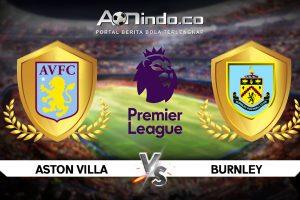 Prediksi Skor Aston Villa Vs Burnley