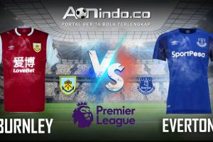 Prediksi Skor Burnley vs Everton