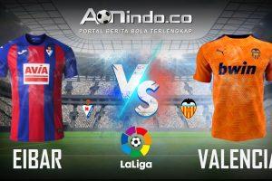 Prediksi Skor Eibar vs Valencia