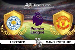 Prediksi Skor Leicester vs Manchester United