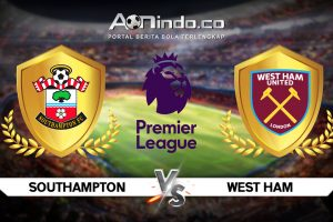 Prediksi Skor Southampton vs West Ham