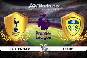 Prediksi Skor Tottenham vs Leeds United