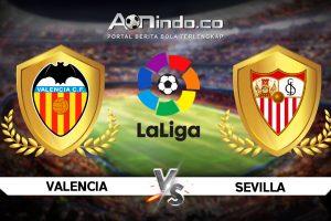 Prediksi Skor Valencia vs Sevilla
