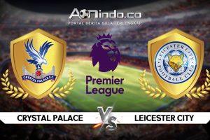 Prediksi Skor Crystal Palace Vs Leicester City